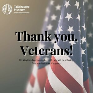 The Tallahassee Museum is so appreciative to all veterans who have served our country! 🇺🇸 Today, we are offering free admission to the Museum for Veterans.  #TallahasseeMuseum #TallahasseeFl #iHeartTally #ExploreFL #LoveFL #Museum #LiveMuseum #FamilyVacation #VeteransDay