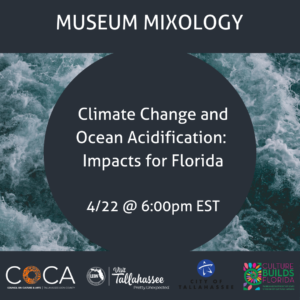 Museum Mixology: Climate Change and Ocean Acidification: Impacts for Florida.